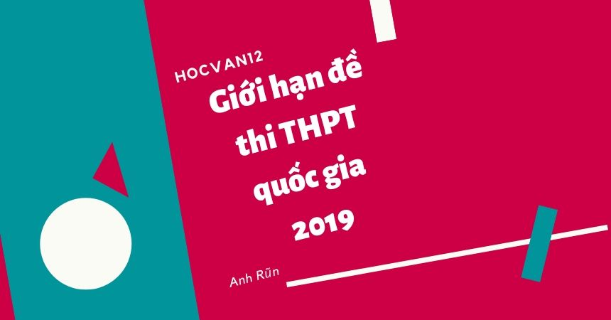 Giới hạn đề thi THPT quốc gia 2020