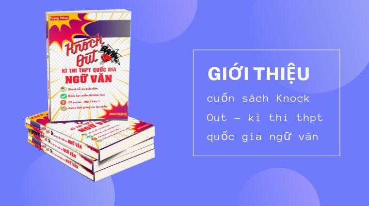 Giới thiệu cuốn sách Knock Out – kì thi thpt quốc gia ngữ văn