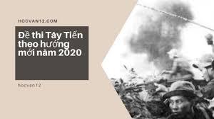 Đề thi Tây Tiến theo hướng mới năm 2020